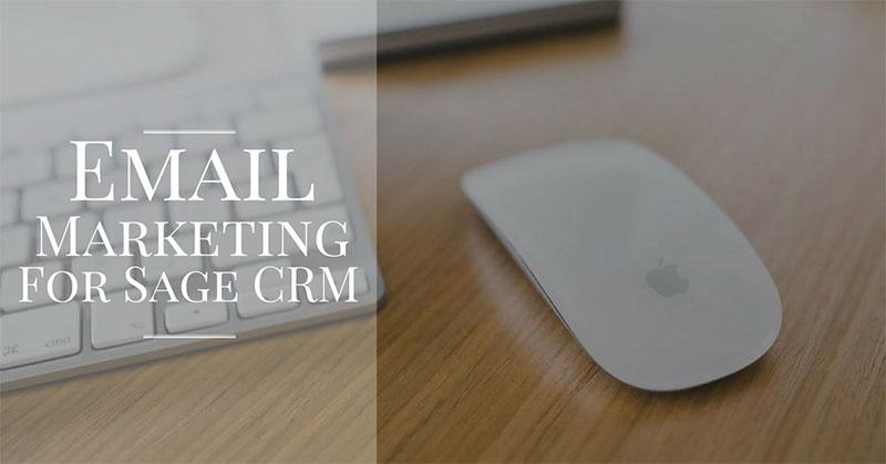 email marketing for sage crm